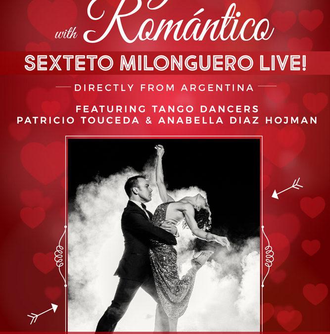Tango Romantico – SHOW & Live Music with Sexteto Milonguero